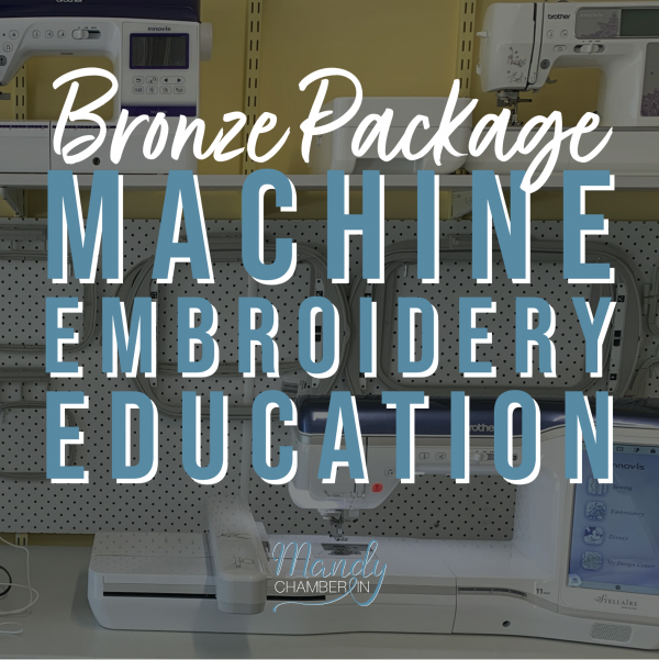 Machine Embroidery Education - Bronze Package