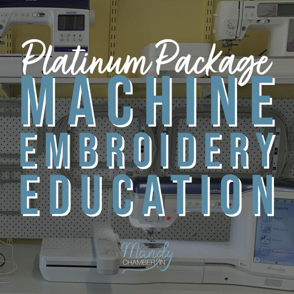 Machine Embroidery Education - Platinum Package